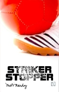 Striker, Stopper
