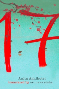 17 by Anita Agnihotri