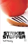 Striker Stopper
